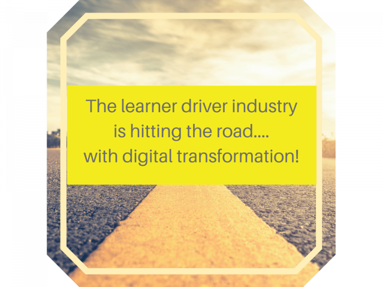 The Learner Driver Industry Is Hitting the Road With the Digital Transformation!